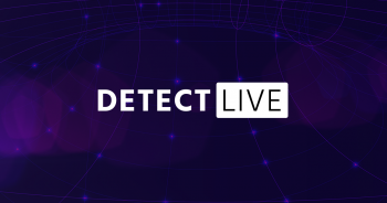 Detect LIVE Virtual Event Series Kicks Off Tomorrow, Showcasing the Latest in Threat Intelligence, Detection, and Response