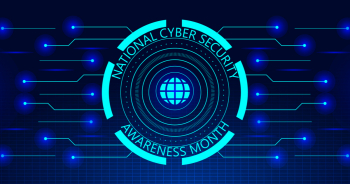 Cybersecurity Awareness Month Starts Today, #BECYBERSMART