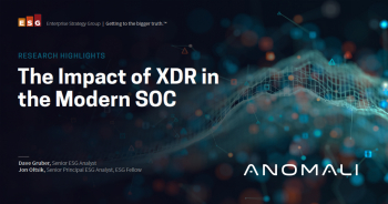 The Impact of XDR in the Modern SOC   ESG Research from Anomali